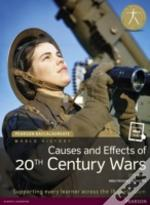 Pearson Baccalaureate: History Causes And Effects Of 20th-Century Wars