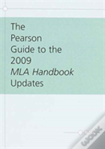 Pearson Guide To The 2009 Mla Handbook Updates