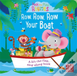 Peek And Play Rhymes: Row, Row, Row Your Boat