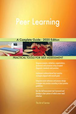 Wook.pt - Peer Learning A Complete Guide - 2020 Edition