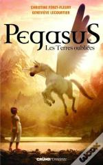 Pegasus T.1 - Les Terres Oubliees