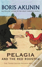Pelagia And The Red Rooster