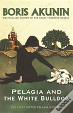 Pelagia And The White Bulldog