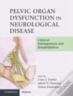 Pelvic Organ Dysfunction In Neurological Disease