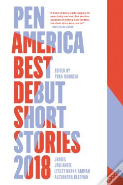 Wook.pt - Pen America Best Debut Short Stories 2018