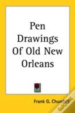 Pen Drawings Of Old New Orleans