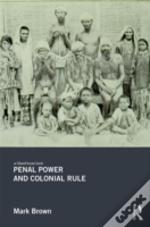 Penal Power And Colonial Rule
