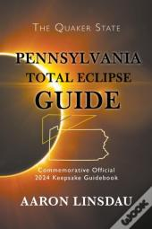 Pennsylvania Total Eclipse Guide