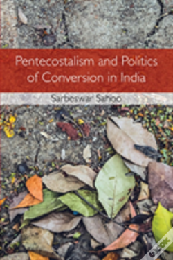 Wook.pt - Pentecostalism And Religious Conflict In Contemporary India