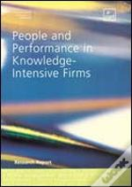 People And Performance In Knowledge-Intensive Firms
