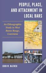 People, Place, And Attachment In Local Bars