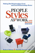 People Styles At Work! And Beyond