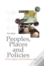 Peoples, Places And Policies
