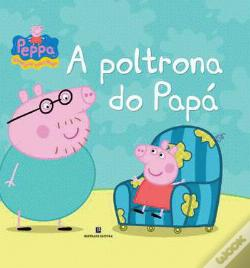 Wook.pt - Peppa - A Poltrona do Papá