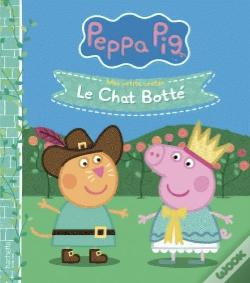 Wook.pt - Peppa Pig - Mes Petits Contes - Le Chat Botte