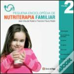 Pequena Enciclopédia de Nutriterapia Familiar - Vol. 2