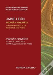 Pequena Pequenita  Children Song Cycle  For Voice And Piano