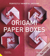 Perfectly Mindful Origami - Origami Paper Boxes