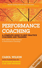 Performance Coaching: A Complete Guide T