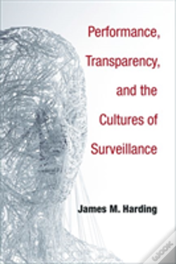 Wook.pt - Performance, Transparency, And The Cultures Of Surveillance