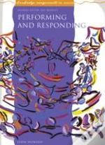 Performing And Responding