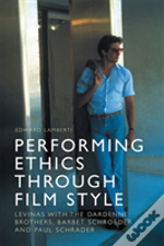 Performing Ethics Through Film Styl