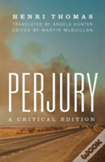 Perjury A Critical Edition