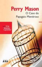 Perry Mason - O Caso do Papagaio Mentiroso