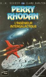 Perry Rhodan T.112; L'Ingenieur Intergalactique