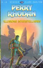 Perry Rhodan T.133; Illusions Interstellaires