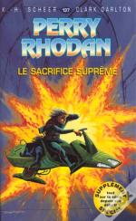 Perry Rhodan T.137; Le Sacrifice Supreme