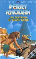 Perry Rhodan T.145; Partisans Du Grand Nuage