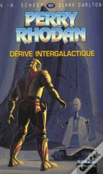 Perry Rhodan T.151; La Derive Intergalactique
