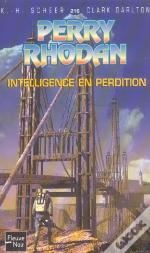 Perry Rhodan T.216; Intelligence En Perdition