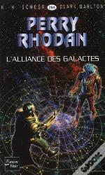 Perry Rhodan T.264; L'Alliance Des Galactes T.1