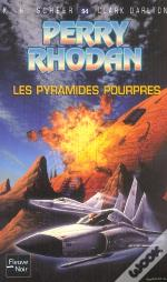 Perry Rhodan T.94; Les Pyramides Pourpres
