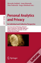 Personal Analytics And Privacy: An Individual And Collective Perspective