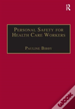 Personal Safety For Health Care Wor