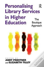 Personalising Library Services In Higher Education