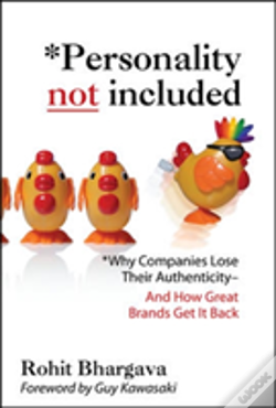 Wook.pt - Personality Not Included: Why Companies Lose Their Authenticity And How Great Brands Get It Back