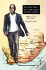 Perspectives Of Apartheid South Africa