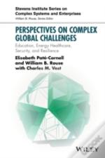 Perspectives On National Challenges Education, Energy Healthcare & Security