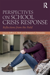 Perspectives On School Crisis Response