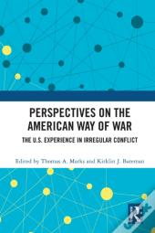 Perspectives On The American Way Of War