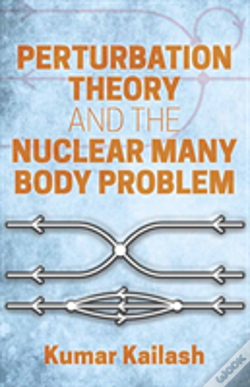 Wook.pt - Perturbation Theory And The Nuclear Many Body Problem