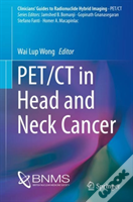 Pet/Ct In Head And Neck Cancer