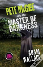 Pete Mcgee And The Master Of Darkness