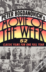 Peter Bogdanovich'S Movie Of The We