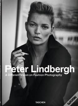 Wook.pt - Peter Lindbergh. A Different Vision on Fashion Photography