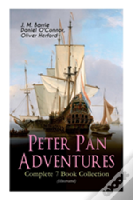 Peter Pan Adventures - Complete 7 Book Collection (Illustrated)